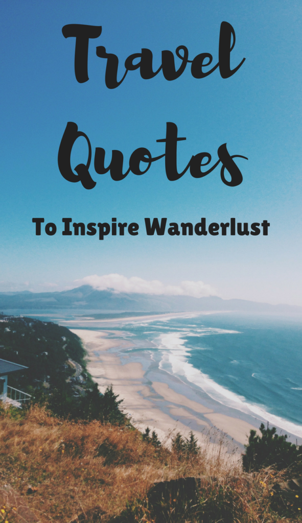 Best Travel Inspirational Quotes of All Time.