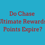 Do Chase Ultimate Rewards Points Expire?