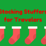 Great Stocking Stuffers for Travelers
