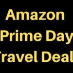 New #AmazonPrimeDay Travel Deals for Day 2
