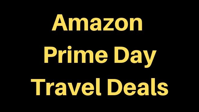 Best Amazon Prime Day Travel and Luggage Deals